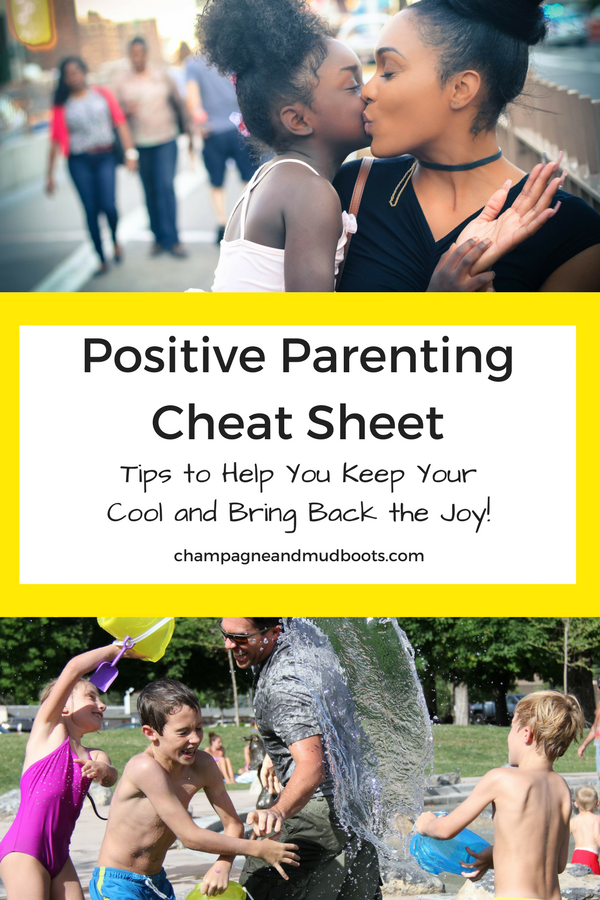 Positive parenting cheat sheet with tips on gentle discipline, building a strong parent child connection and finding more parenting joy.